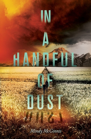 Blog Tour, Guest Post and Giveaway: In a Handful of Dust by Mindy McGinnis