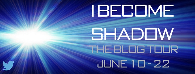Blog Tour and Review: I Become Shadow by Joe Shine