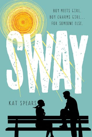 Review: Sway by Kat Spears