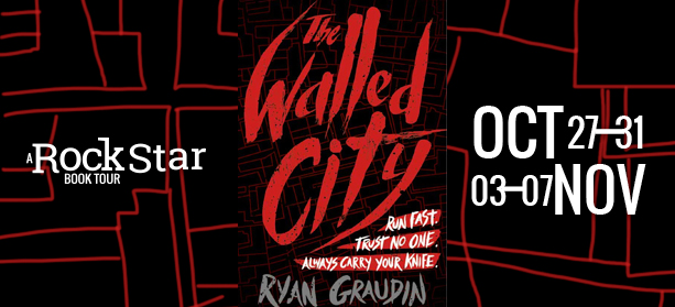 Blog Tour, Review and Giveaway: The Walled City by Ryan Graudin