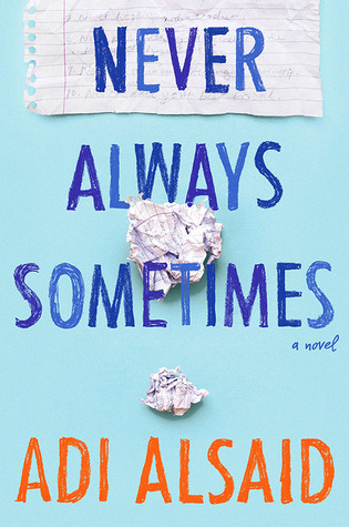 Review {Never Always Sometimes by Adi Alsaid