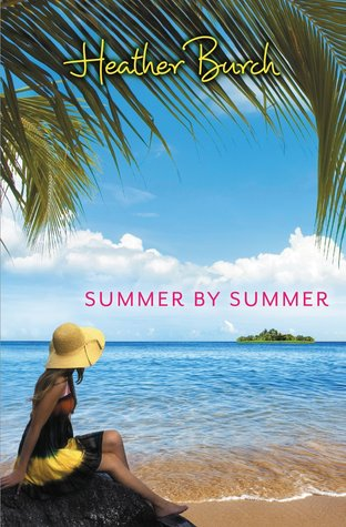 Review: Summer by Summer by Heather Burch