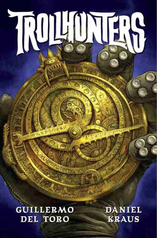 Blog Tour and Giveaway {Trollhunters by Guillermo del Toro and Daniel Kraus}