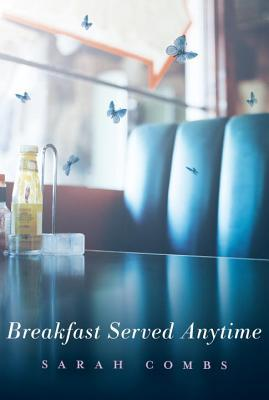 Review: Breakfast Served Anytime by Sarah Combs