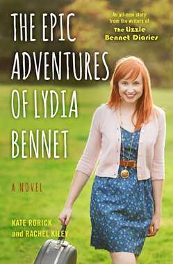 Review: The Epic Adventures of Lydia Bennett by Kate Rorick and Rachel Kiley