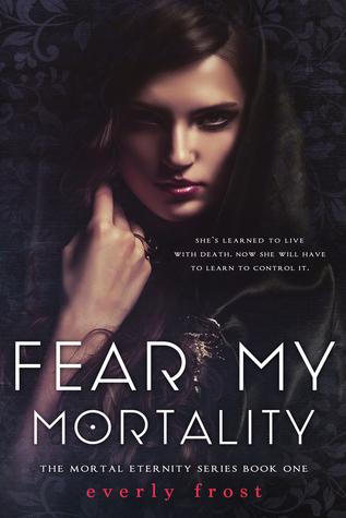 fear my mortality