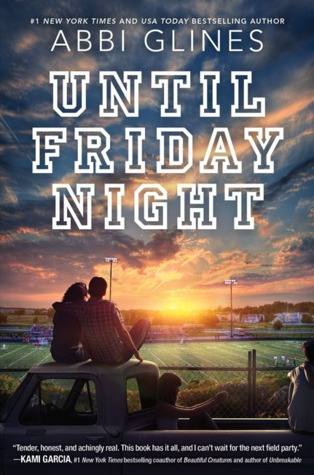 {Rachel's Reviews} Until Friday Night by Abbi Glines