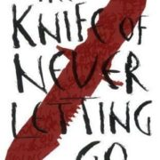 In Which Patrick Ness's Writing Is Still Amazing