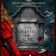 {Liza Reviews} The Architect of Song by A.G. Howard