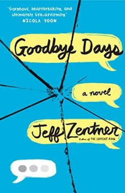 Bee Reviews GOODBYE DAYS by Jeff Zentner // I Cried & Laughed… But Mostly Cried