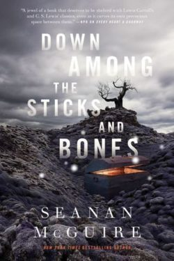 {Leah Reviews} Down Among the Sticks and Bones by Seanan McGuire