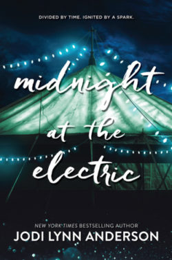 {Leah Reviews} Midnight at the Electric by Jodi Lynn Anderson