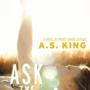 LGBT+ Month Review: Ask the Passengers by A.S. King