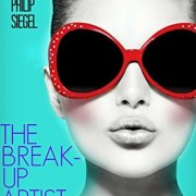 ARC Review: The Break-Up Artist by Philip Siegel