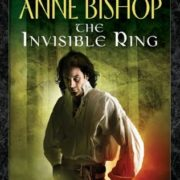 {Effie Reviews} The Invisible Ring by Anne Bishop