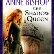 {Effie Reviews} The Shadow Queen by Anne Bishop
