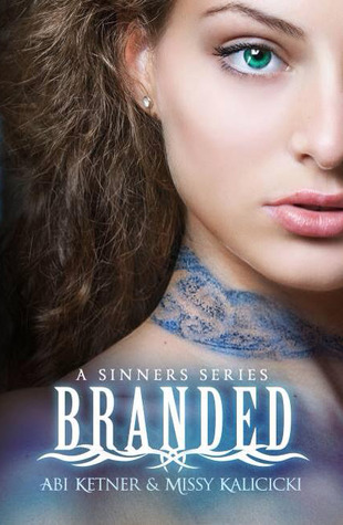Blog Tour and Review: Branded by Abi Ketner and Missy Kalicicki