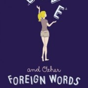 Review: Love and Other Foreign Words by Erin McCahan