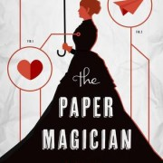 Review {The Paper Magician by Charlie N. Holmberg}