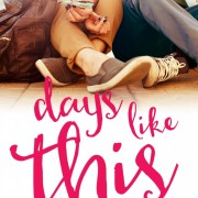 Cover Reveal {Days Like This by Danielle Ellison}
