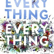 Review {Everything, Everything by Nicola Yoon}