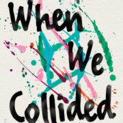 {Amy Reviews} When We Collided by Emery Lord