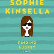 Audiobook Review {Finding Audrey by Sophia Kinsella}