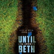{Bieke Reviews} Until Beth by Lisa Amowitz