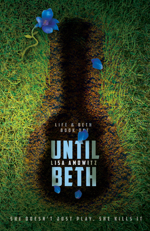 {Bieke Reviews} Until Beth by Lisa Amowitz