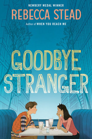 Paola Review {Goodbye Stranger by Rebecca Stead}