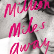 Marianne Reviews {A Million Miles Away by Lara Avery}