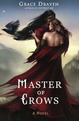 Master of Crows (Master of Crows, #1) by Grace Draven