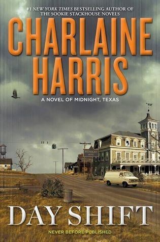 Day Shift (Midnight, Texas, #2)