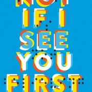 Jennifer Reviews {Not If I See You First by Eric Lindstrom}