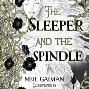 Review {The Sleeper and the Spindle by Neil Gaiman and Chris Riddle}