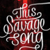 {Leah Reviews} This Savage Song by Victoria Schwab
