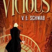 "Review: Vicious by Victoria ""V.E."" Schwab"