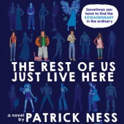 {Bieke Reviews} The Rest of Us Just Live Here by Patrick Ness