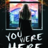{Bee Reviews} You Were Here by Cori McCarthy