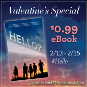 {Valentine's Special} Hello? by Liza Wiemer is $0.99!