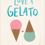 {Bee Reviews} Love & Gelato by Jenna Evans Welch ~ At Least It Has Italian Food?