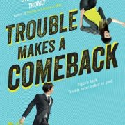 {Waiting on Wednesday} Trouble Makes a Comeback by Stephanie Tromly