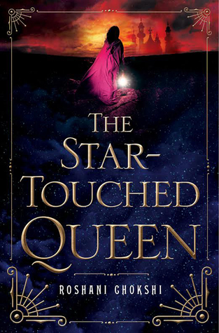 {Blog Tour ~ Excerpt + Q&A} The Star-Touched Queen by Roshani Chokshi