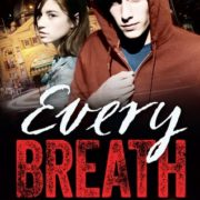 {Bee Reviews} Every Breath by Ellie Marney ~ Yup, I Should've Read This Sooner