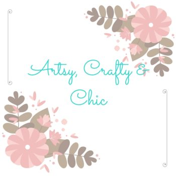 Liza Blogs at Artsy, Crafty & Chic