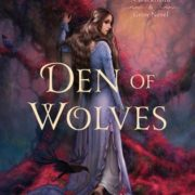 {Liza Reviews} Den of Wolves by Juliet Marillier