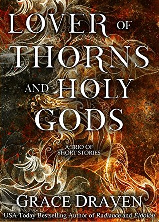 Lover of Thorns and Holy Gods (Wraith Kings #1.5, Master of Crows #2.5) by Grace Draven