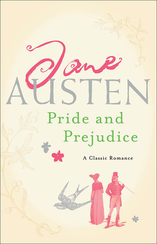 Pride and Prejudice by Jane Austen, Anna Quindlen, Mrs. Oliphant, George Saintsbury, Mark Twain, A.C. Bradley, Walter A. Raleigh, Virginia Woolf
