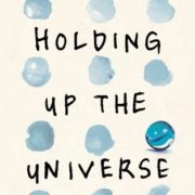 {Liza Reviews} Holding Up the Universe by Jennifer Niven