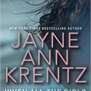 {Liza Reviews} When All the Girls Have Gone by Jane Ann Krentz